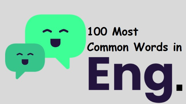 list of 100 most Common Words in English